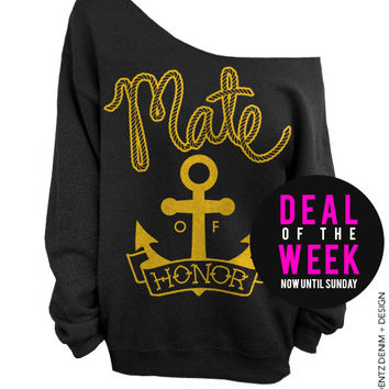 Anchor Mate of Honor - Black with Gold Off The Shoulder Slouchy Sweatshirt