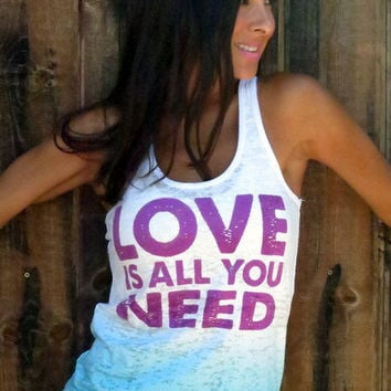LOVE is All You Need.  A-Line Ombre Burnout Tank. Size LARGE