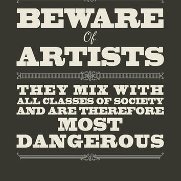 Beware of Artists Art Print by Tracie Andrews | Society6