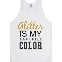 Glitter is my favorite color tank top tee t