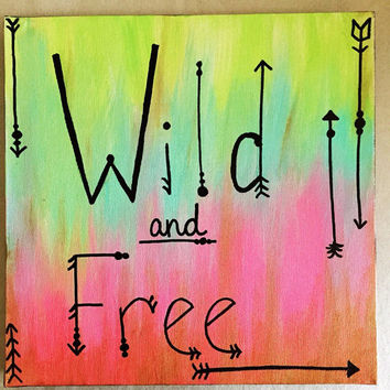 Wild and Free // hand painted quote art // made to order