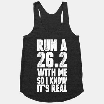 Run a 26.2 With Me So I Know It's Real
