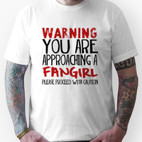 Warning, Fangirl. Unisex T-Shirt