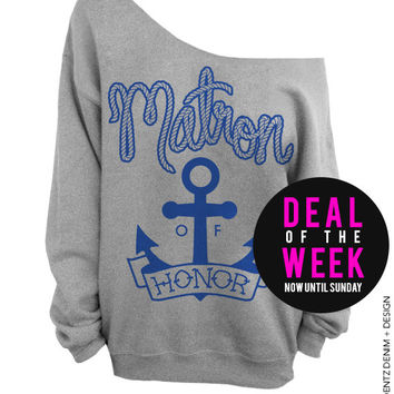 Anchor Matron of Honor - Gray with Blue Off The Shoulder Slouchy Sweatshirt