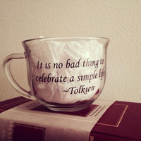 Lord of the Rings quote coffee mug