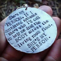 hand stamped greys anatomy inspired she's my person necklace