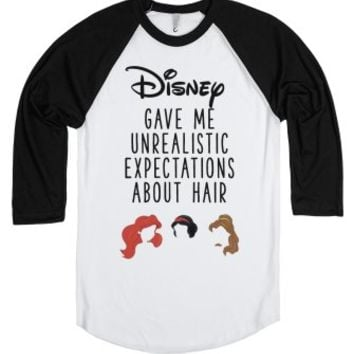 Disney Gave Me Unrealistic Hair Expectations-White/Black T-Shirt