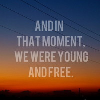 And In That Moment, We Were Yound And Free Art Print by Josrick | Society6