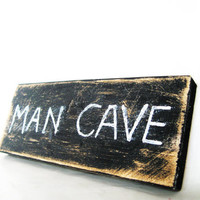 Gifts for men Man Cave sign Primitive Distressed by KnottyNotions