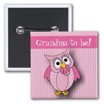 Pink Polka Dot Owl   Grandma to be 2 Inch Square Button