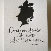 LETTERPRESS ART PRINT Common sense is not so by tagteamtompkins