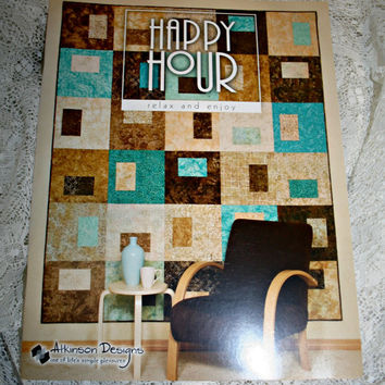 Happy Hour Quilt Pattern Book Atkinson Designs Quick Quilts Fat Quarter Quilts Fat Quarter Projects Sewing Pattern Easy Quilt Pattern Book