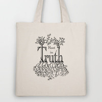 Root in Truth Tote Bag by Lisa Argyropoulos   Society6