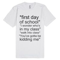 First day of school-Unisex White T-Shirt