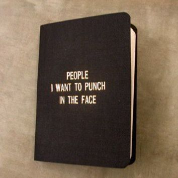 People I want to punch in the face by 27thStreetPress on Etsy