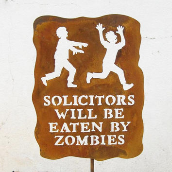Solicitors Will Be Eaten by Zombies Metal by zedszombieranch
