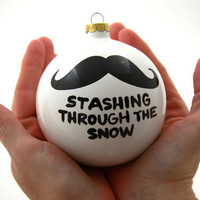 Christmas Ornament Ceramic Ball with Mustache Moustache Funny