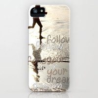 follow your dream iPhone Case by Marianna Tankelevich | Society6