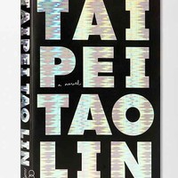 Taipei By Tao Lin- Assorted One