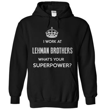 I Work At Lehman Brothers
