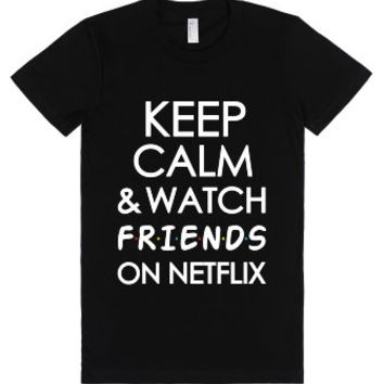 Watch Friends on Netflix-Unisex Black T-Shirt
