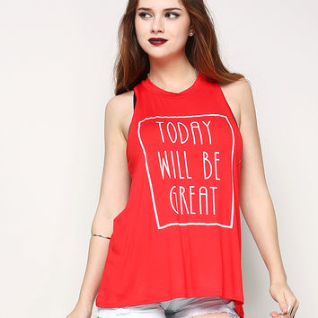 Today Will Be Great Graphic Tank Top