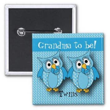Blue Polka Dot Twin Owls   Grandma to be 2 Inch Square Button