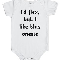 I'd Flex, But I Like This One-Piece-Unisex White Baby Onesuit 00