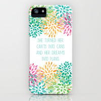 She Turned her Can'ts into Cans iPhone & iPod Case by PrintableWisdom