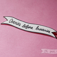 Leslie Knope Amy Poehler brooch pin Ovaries before brovaries Parks and Recreation