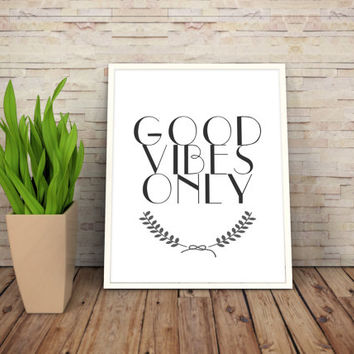 """Printable Art Motivational Print Typography Poster 8,5x11 Inspirational Prints """"Good Vibes Only"""" Instant Download"""