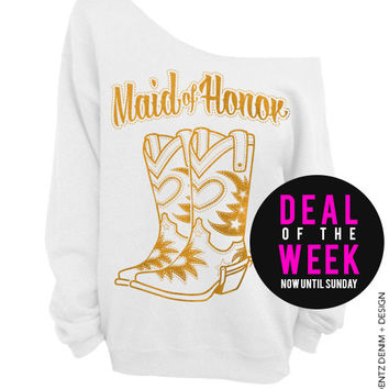 Cowgirl Boots Maid of Honor - White with Gold Slouchy Oversized Sweatshirt