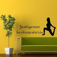 Wall Decor Vinyl Decal Sticker Quote Sport Girl Yoga Your Mind Is Your Instrument Leart to Be Its Master Not Its Slave Gym Bedroom Living Room Home Interior Design Kg822