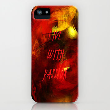 live with passion iPhone & iPod Case by Armine Nersisyan