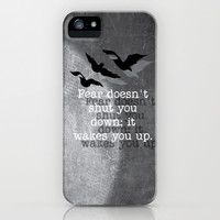 Fear doesn't shut you down. It wakes you up... iPhone & iPod Case by Kate