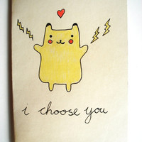 $4.85 Pokemon I Choose You Unique Handdrawn Valentines Card by JonTurner