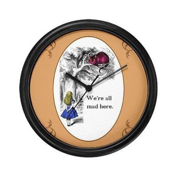 We're All Mad Here Wall Clock by cheshirecouture- 308444313
