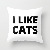 I Like Cats Throw Pillow by Sara Eshak