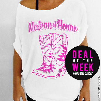 Cowgirl Boots Matron of Honor - White with Pink Slouchy Tee