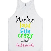 We're Best Friends-Unisex White Tank