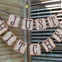 Just Hitched Burlap Wedding Banner Rustic Reception Fall Wedding Country Western