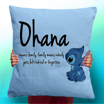 Ohana Means Family Means Nobody Get Left Behind or Forgotten Lilo and Stitch - Cushion / Pillow Cover / Panel / Fabric