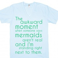 awkward moment when someone says...-Unisex Light Blue T-Shirt