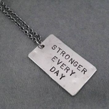 STRONGER EVERY DAY Necklace - Nickel pendant priced with Gunmetal Chain