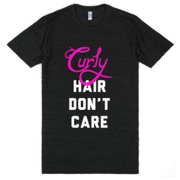 Curly Hair Don't Care (dark)-Unisex Athletic Black T-Shirt