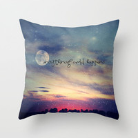 Anything could happen Throw Pillow by M✿nika  Strigel   Society6
