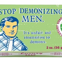 Stop Demonizing Men Luxury Soap Bar