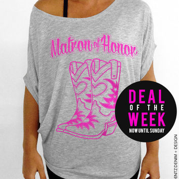 Cowgirl Boots Matron of Honor - Gray with Pink Slouchy Tee