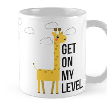 "Snarky Giraffe ""Get on my level."" Ceramic Coffee Mug"