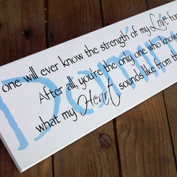 "Baby Boy's Nursery, Art for the Nursery, Sign - ""No one will ever know the strength of my LOVE for you..."" CUSTOMIZED Name"